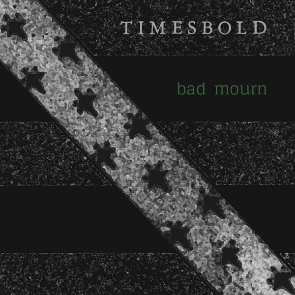 Bad Mourn